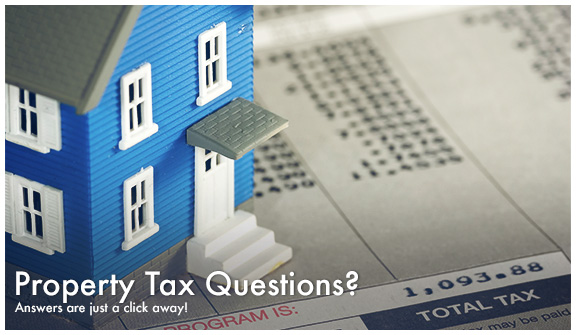 Property Tax Questions? Answers are just a click away!